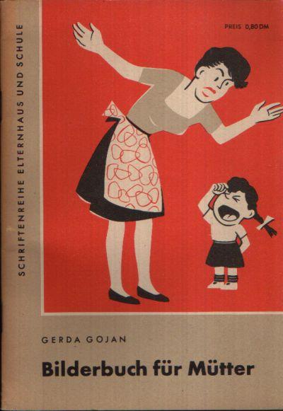 Bilderbuch für Mütter Heft 12