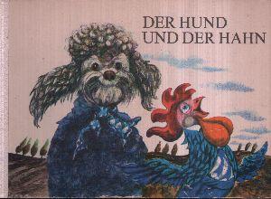 Der Hund und der Hahn