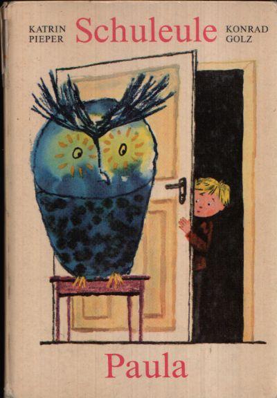 Schuleule Paula Ein Bilderbuch