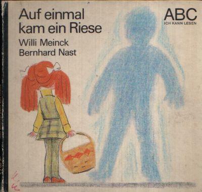 Auf einmal kam ein Riese Illustrationen von Bernhard Nast