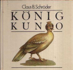 König Kuno Illustrationen von Schulz/ Labowski