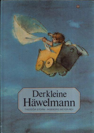 Der Kleine Häwelmann Illustrationen von Ingeborg Meyer-Rey