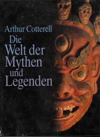 Die Welt der Mythen und Legenden Aus dem Englischen von Maria Paukert