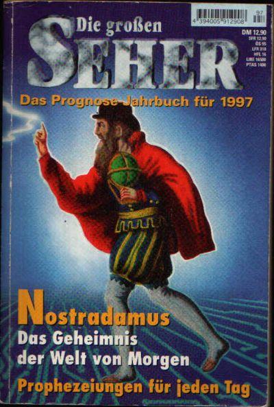 Die großen Seher Das Prognose-Jahrbuch für 1997