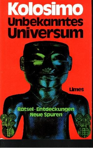 Unbekanntes Universum Rätsel, Entdeckungen, neue Spuren