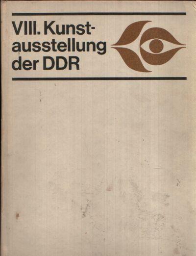 VIII. Kunstausstellung der Deutschen Demokratischen Republik Dresden 1977/78
