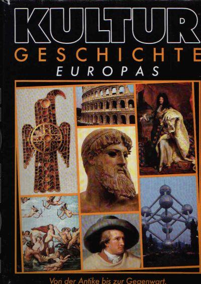 Kultur Geschichte Europas Von der Antike bis zur Gegenwart