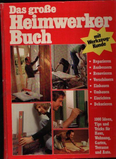 Das große Heimwerker Buch Mit Werkzeugkunde