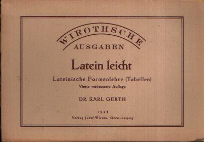 Latein leicht Lateinische Formenlehre (Tabellen)