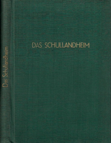 Das Schullandheim 24 Kunstdrucktafeln