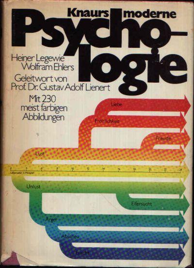 Knaurs moderne Psychologie Mit 230 meist farbigen Abbildungen, davon 139 farbige Zeichnungen von Armin M. Boerne