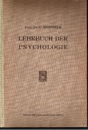 Lehrbuch der Psychologie für werdende und fertige Lehrer