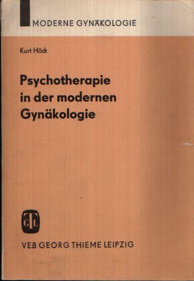 Psychotherapie in der modernen Gynäkologie Mit 2 Abbildungen und 4 Tabellen