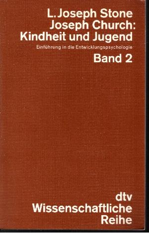 Kindheit und Jugend Band 1 und Band 2 - Einführung in die Entwicklungspsychologie 2 Bücher