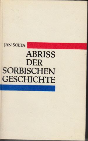Abriß der sorbischen Geschichte