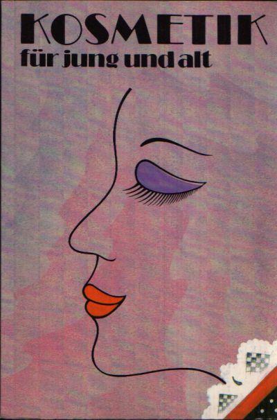 Kosmetik von jung und alt Gesichtes- und Körperpflege, dekorative Kosmetik, Hautveränderungen Illustrationen von Angelika Rößler
