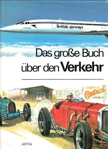 Das große Buch über den Verkehr