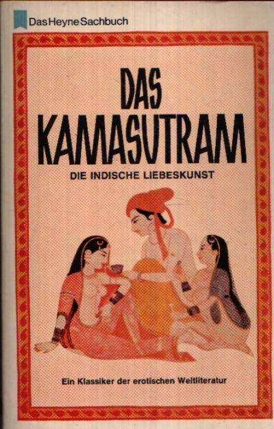 Kamasutram Die indische Liebeskunst