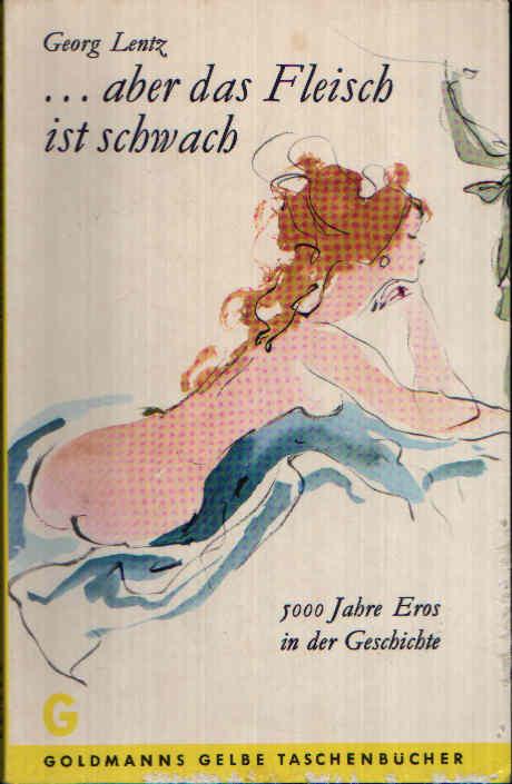 ... aber das Fleisch ist schwach Mit Zeichnungen von Wilhelm Busch.