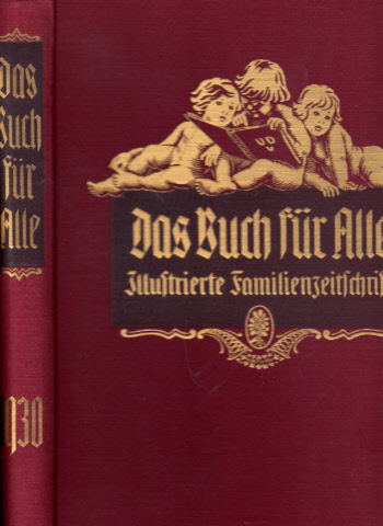 Das Buch für Alle - Illustrierte Familienzeitschrift - 63. Jahrgang Heft 1 bis Heft 26