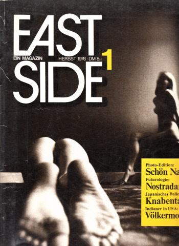 East Side - Das Magazin der Autoren - Herbst 1976