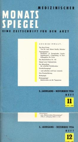 Medizinischer Monatsspiegel - Eine Zeitschrift für den Arzt - Heft 11, 12