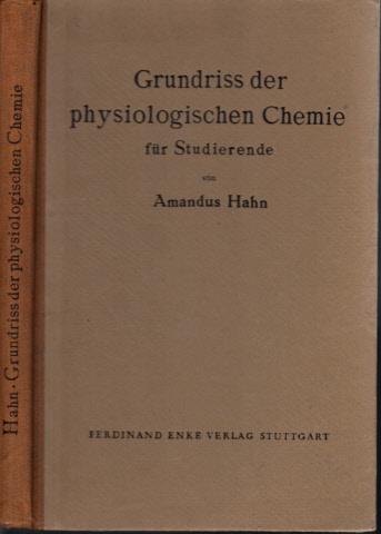 Grundriß der physiologischen Chemie für Studierende