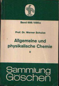 Allgemeine und physikalische Chemie