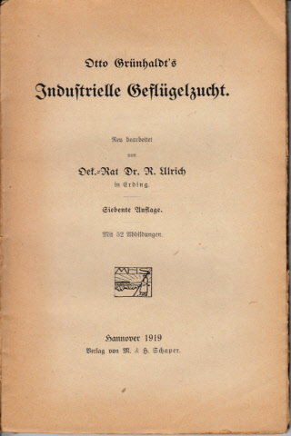 Otto Grünhaldts Industrielle Geflügelzucht