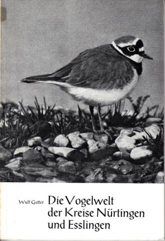 Die Vogelwelt der Kreise Nürtingen und Esslingen