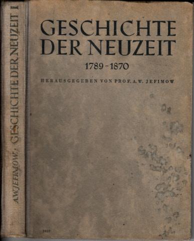Geschichte der Neuzeit - Band I: 1789-1870
