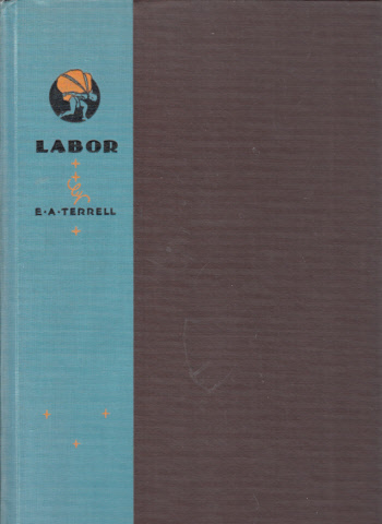 Labor with 11 Illustrations by Herbert L. Daugherty