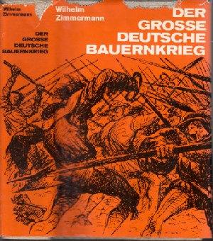 Der grosse deutsche Bauernkrieg Volksausgabe - Mit 115 Zeichn. von Hans Baltzer