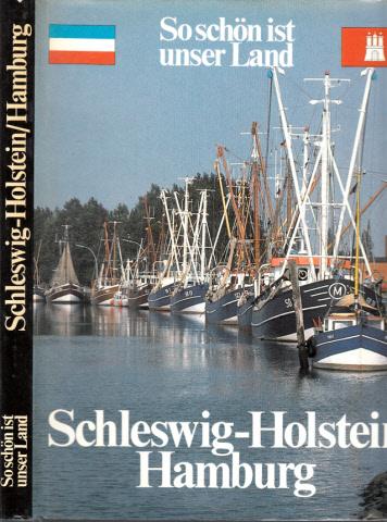 So schön ist unser Land - Schleswig-Holstein, Hamburg