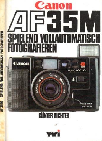 Canon AF 35 M - Spielend vollautomatisch fotografieren