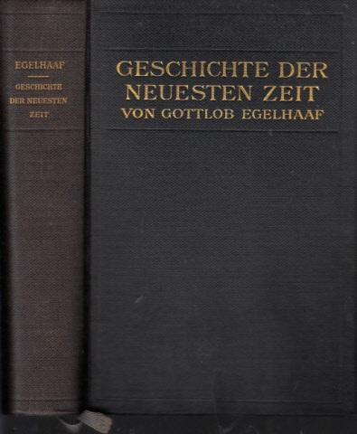 Geschichte der neuesten Zeit vom Frankfurter Frieden bis zur Gegenwart