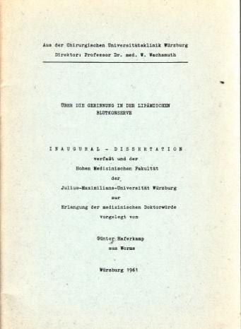 Über die Gerinnung in der Lipämischen Blutkonserve - Inaugural-Dissertation