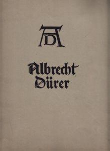 Albrecht Dürer - Sein Leben und eine Auswahl seiner Werke mit 15 Gemälden, 9 Handzeichnungen, 16 Kupferstichen, 11 Holzschnitten