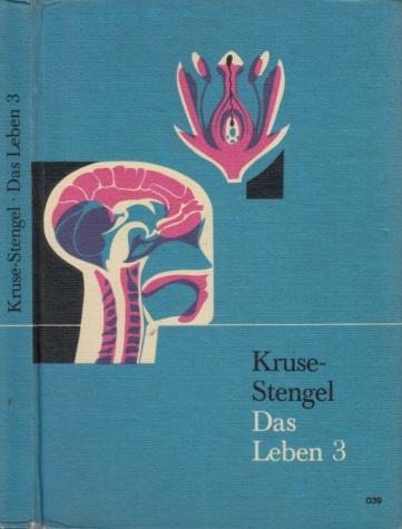 Das Leben 3 - Allgemeine Biologie und Menschenkunde - Die Einzelwesen - Die Generationen - Die Gemeinschaften (9. und 10. Schuljahr)