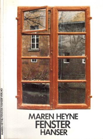 Fenster - Mit einem Essay von Rainer Gruenter