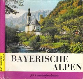 Bayerische Alpen 30 Farbaufnahmen