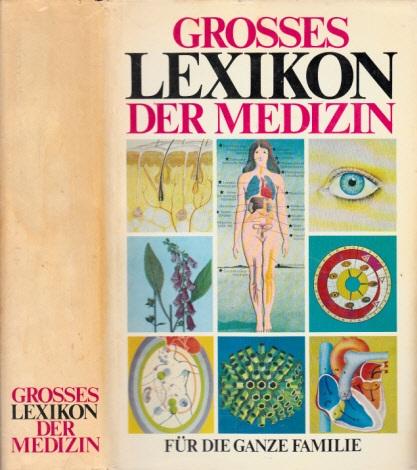 Grosses Lexikon der Medizin