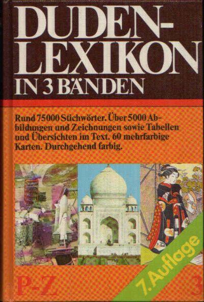 Duden-Lexikon in 3 Bänden - Band 3 - P bis Z Band 3 - P bis Z