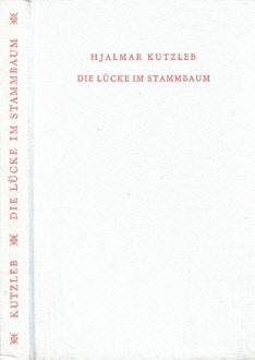Die Lücke im Stammbaum oder Creutzburg mit dem Span - Ein humoriger Roman