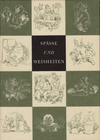 Spässe und Weisheiten Mit einem Nachwort von Friedrich Bohne