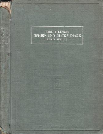 Gehirn und Rückenmark - Leitfaden für das Studium der Morphologie und des Faserverlaufs Mit 253 z.T. farbigen Abbildungen im Text
