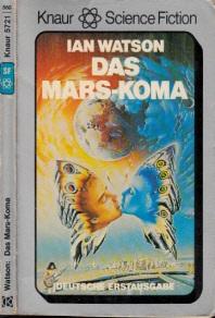 Das Mars-Koma