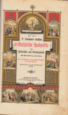 Christkatholische Handpostille oder Unterrichts- und Erbauungsbuch