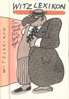 Witzlexikon - Ein Handbuch für Spaßvögel Illustrationen von Manfred Bofinger