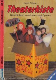 Theaterkiste - Geschichten zum Lesen und Spielen übersetzt von Ruth Nickel, fotografiert von Valeska Schneider-Finke, illustriert von Romain Finke